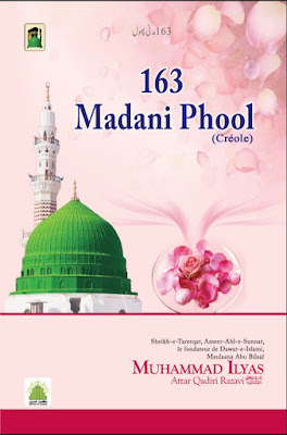 Download: 163 Madani Phool pdf in Creole by Maulana Ilyas Attar Qadri