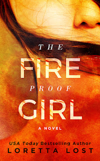 The Fireproof Girl by Loretta Lost