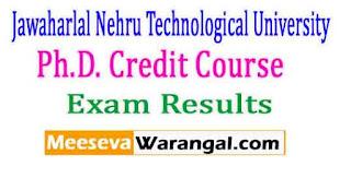Jawaharlal Nehru Technological University Kakinada Ph.D. Credit Course Examinations June 2016 Results
