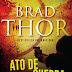 """[Bertrand]Novidade """"Ato de Guerra"""",de Brad Thor"""