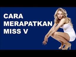 Foto Cara Manjur Herbal Untuk Merapatkan Miss V