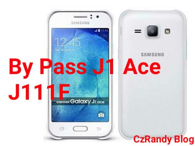 Cara By Pass Samsung J1 Ace J111F Tanpa Komputer