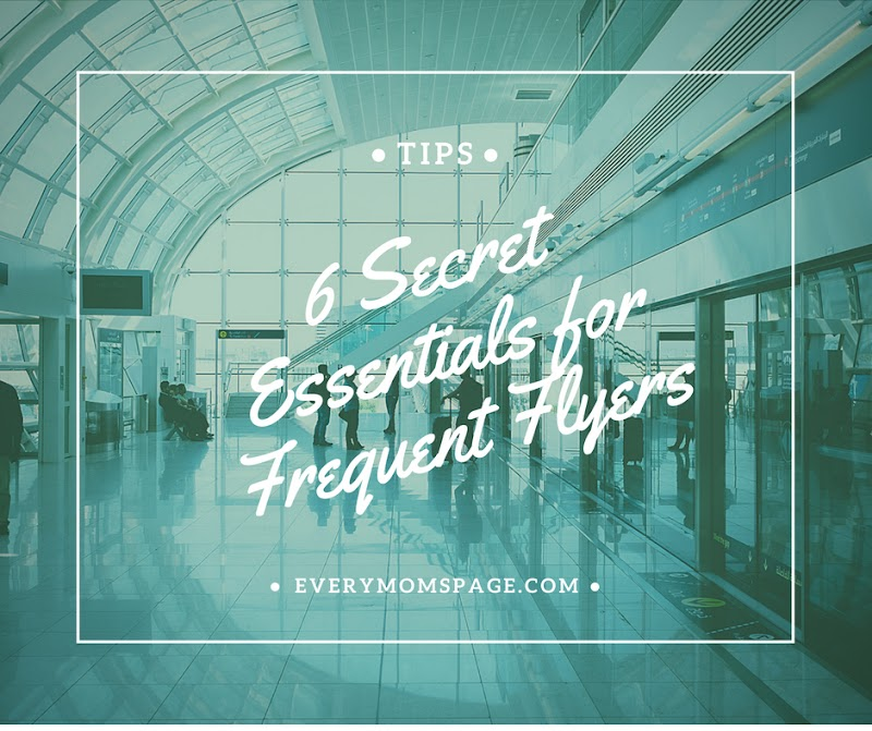 6 Secret Essentials for Frequent Flyers
