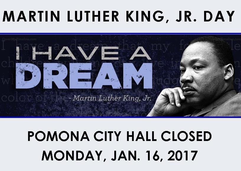 images of pomona  city hall will be closed on monday  january 16  2017 in observance of martin
