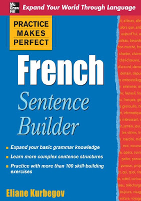 Download free ebook Practice Makes Perfect French Sentence Builder pdf