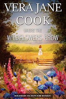 Where the Wildflowers Grow - a southern tale of lust and longing, book promotion service Vera Jane Cook