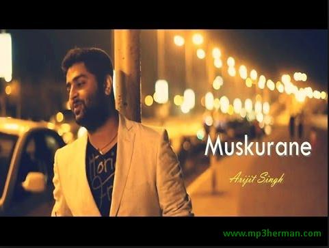 Download Mp3 Muskurane Ki Wajah Tum Ho - Arijit Singh dan Versi Cover mp3herman mp3 herman