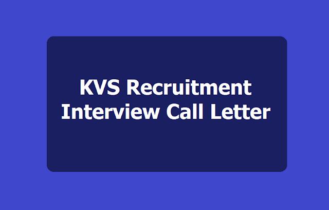 KVS Principals, PGTs, TGTs, PRTs Recruitment Call Letter/Interview Letter Download