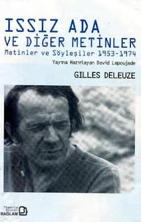 Gilles Deleuze - Issız Ada ve Diğer Metinler