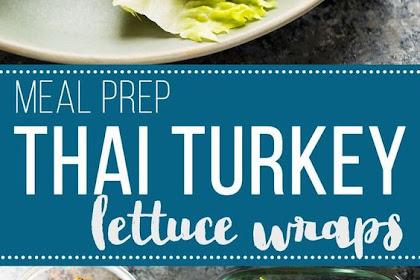 Thai Turkey Lettuce Wraps (Meal Prep)
