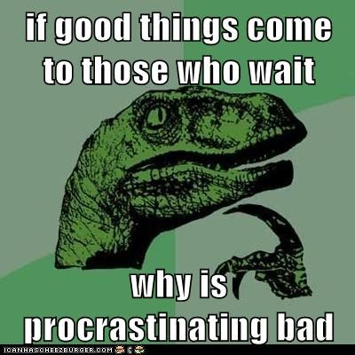 Philosoraptor - Shouldn't It Lead to the Best Things