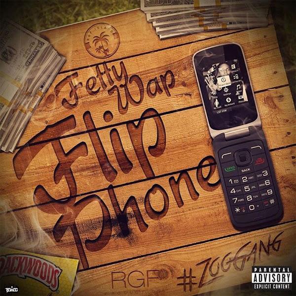 Fetty Wap - Flip Phone - Single Cover