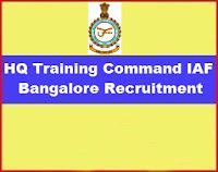 HQ Training Command IAF Bangalore Recruitment