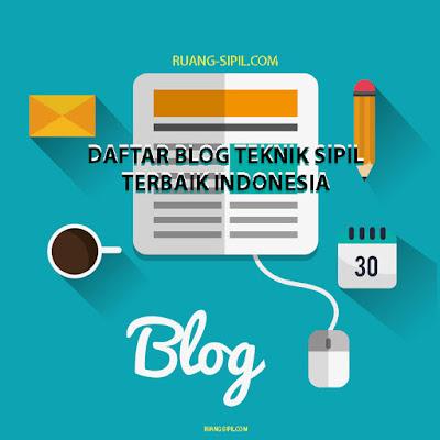 Daftar Blog Teknik Sipil Terbaik Indonesia