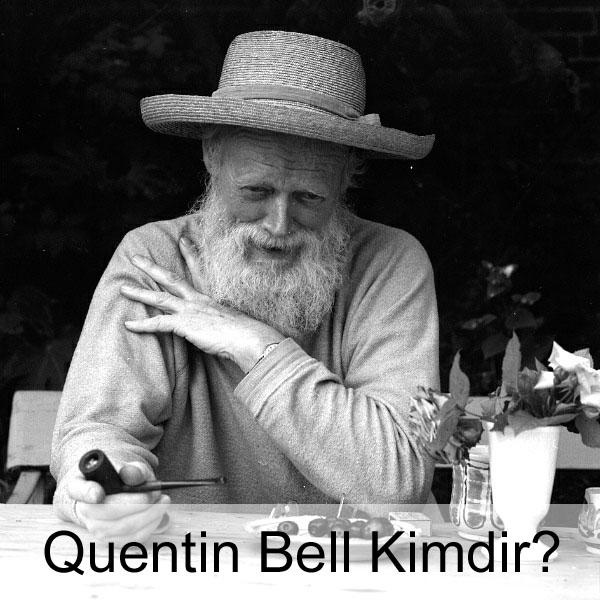 Quentin Bell Kimdir?