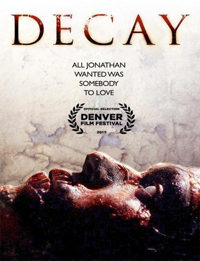 Ver Decay (2015) Online