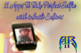 11 Apps To Take Perfect Selfie with inbuilt Editors-Android and iOS