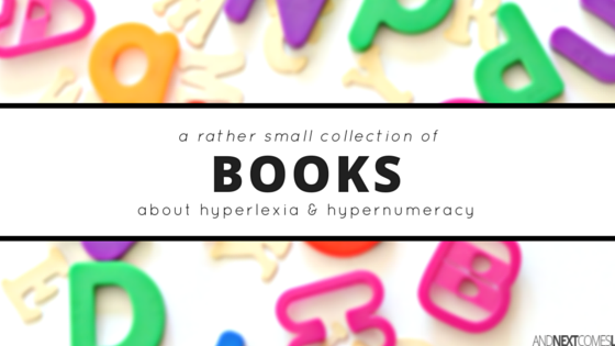 What is hyperlexia? Find out with these books about hyperlexia and hypernumeracy