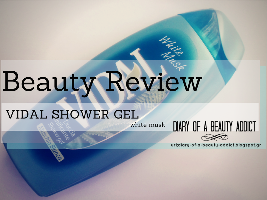 Vidal Shower Gel White Musk : Review