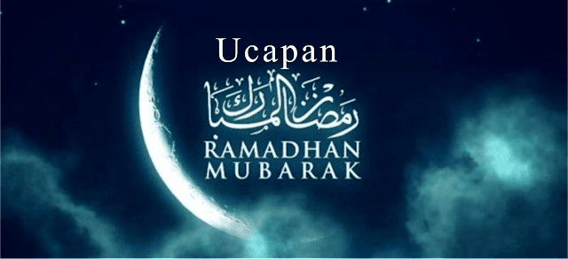 Kata-Kata Ucapan Menyambut Bulan Puasa Ramadhan
