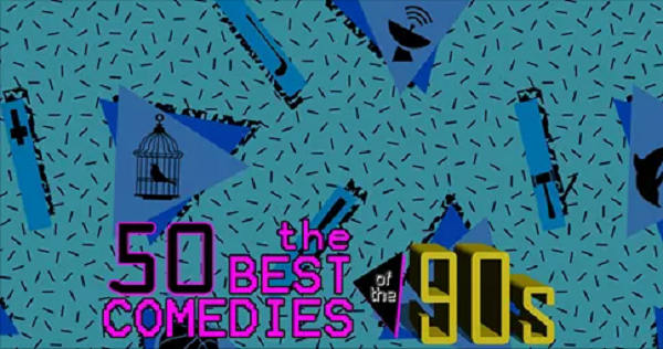 http://www.cutprintfilm.com/features/the-50-best-comedies-of-the-90s/