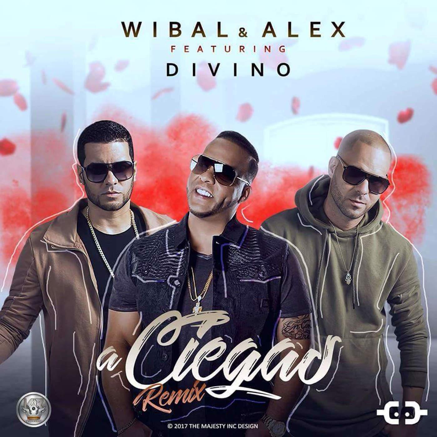 Wibal & Alex - A Ciegas (Remix) [feat. Divino] - Single