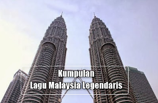 Download Kumpulan Lagu Malaysia Legendaris Sepanjang Masa Mp3