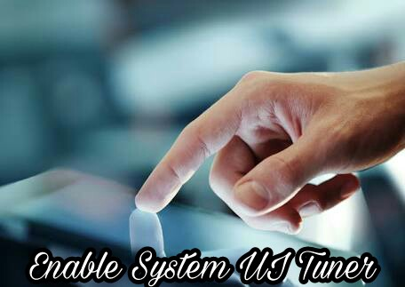 System-Ui-Tuner-Ko-Settings-Me-Kaise-Add-Kare