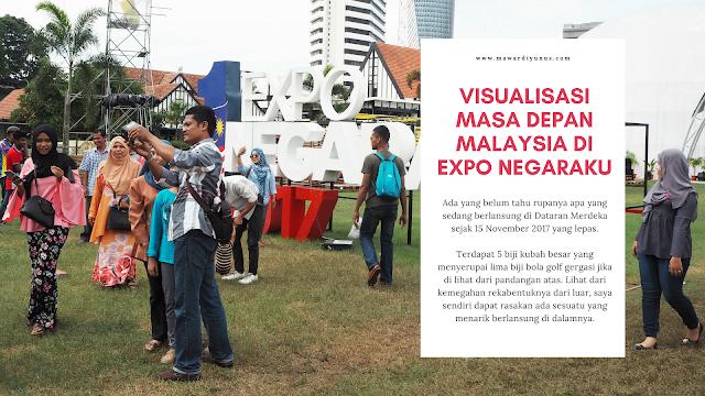 VISUALISASI MASA DEPAN MALAYSIA DI EXPO NEGARAKU