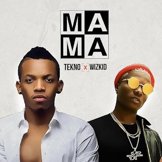 Tekno - Mama (feat. Wizkid)