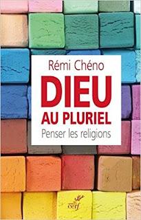 Dieu Au Pluriel. Penser Les Religions de Rémi Chéno PDF