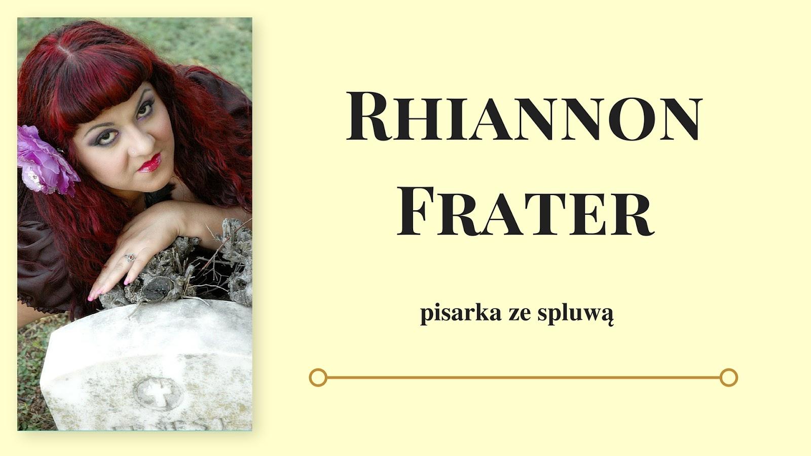 Rhiannon Frater- wywiad & konkurs!