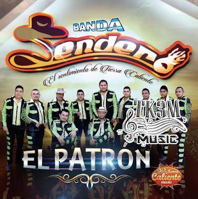 809979567dbe El Patron  CD Album  - Banda Sendero ~ Tierra Kalient3 Music