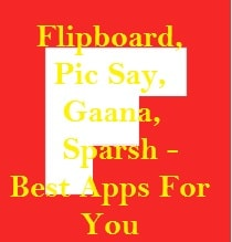 Apps, Special, Best, Gaana, Sparsh, Flipboard, Pic Say, Unique