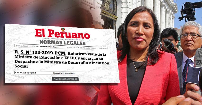 MINEDU: Autorizan viaje de la ministra de Educación, Flor Pablo a Estados Unidos (R. S. N° 122-2019-PCM) www.minedu.gob.pe