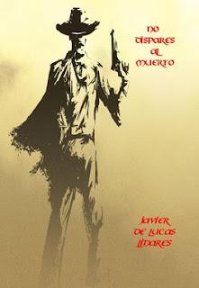 https://www.bubok.es/libros/252981/NO-DISPARES-AL-MUERTO
