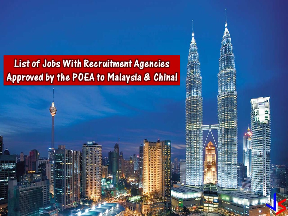 List of POEA Approved Jobs With Recruitment Agencies to Malaysia and China