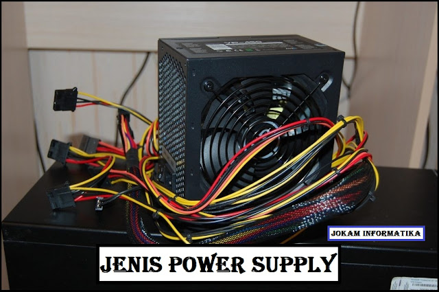 Power Supply : 3 Jenis Power Supply - JOKAM INFORMATIKA