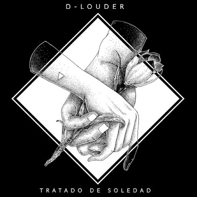 D-Louder - Tratado De Soledad [2017]