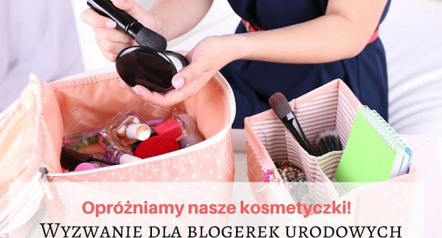 Opróżniamy nasze kosmetyczki! Akcja dla blogerek i vlogerek urodowych!
