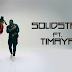 Video | Solidstar ft. Timaya - Silicon (HD) | Watch/Download