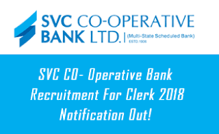 SVC CO- Operative Bank Recruitment For Clerk 2018