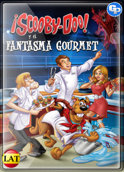 Scooby-Doo! And The Gourmet Ghost (2018) LATINO