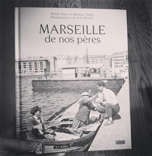 Marseille de nos père, éditions du Rouergue (Ariès-Tabès)