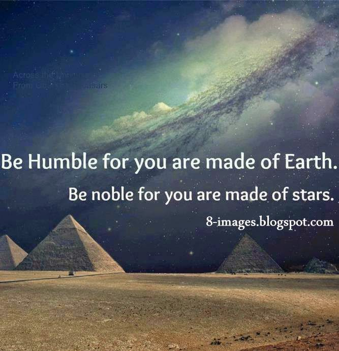 humble, earth, noble, stars,