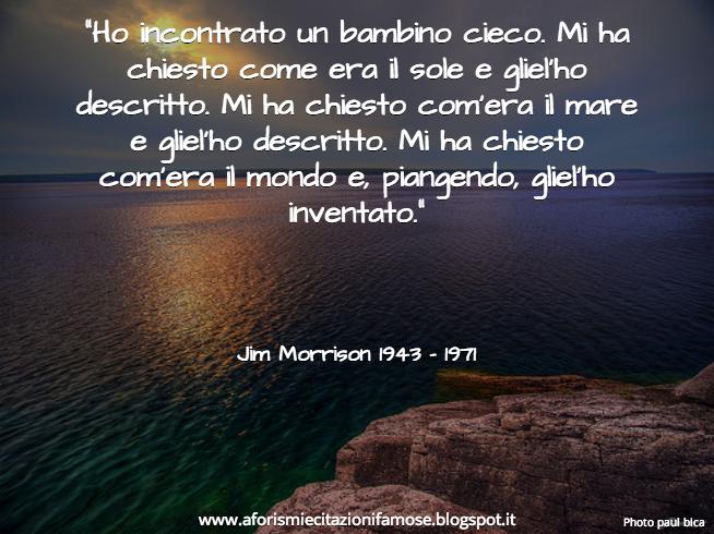 Molto Frasi Di Jim Morrison Sull Amicizia SF56