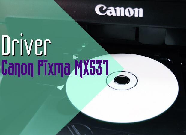 Driver Canon Pixma MX537