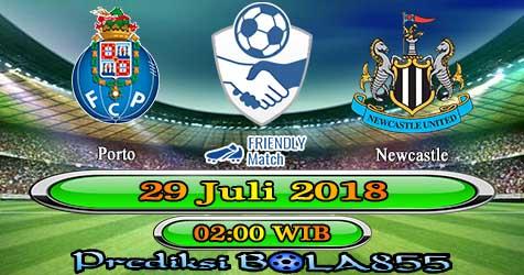 Prediksi Bola855 FC Porto vs Newcastle 29 Juli 2018