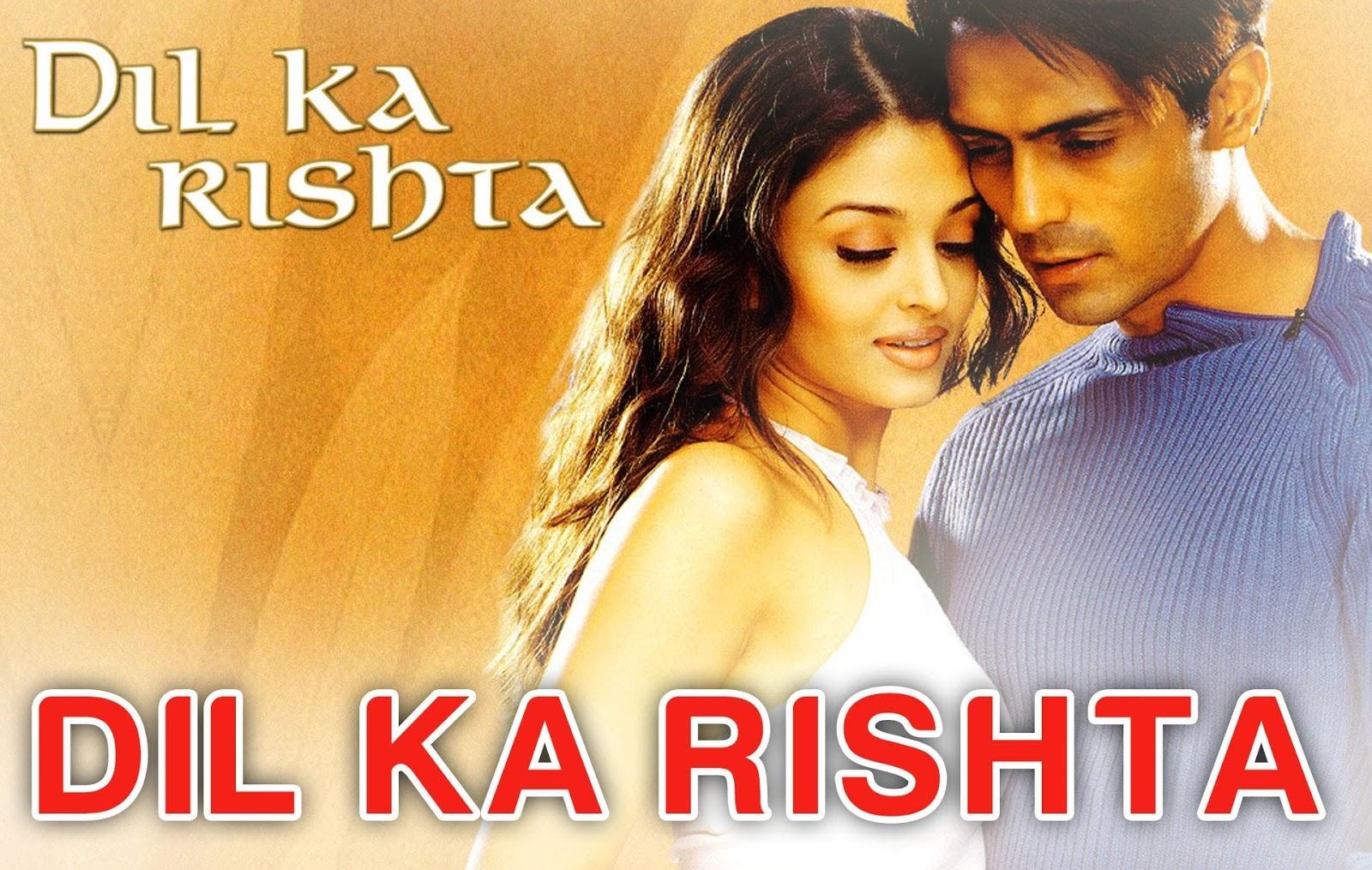Aishwarya rai movies Dil ka rishtaa