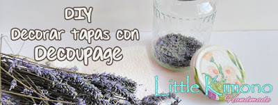 http://www.littlekimono.com/2017/08/decorar-tapas-con-decoupage.html